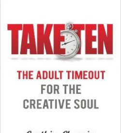Take Ten The Adult Timeout For The Creative Soul