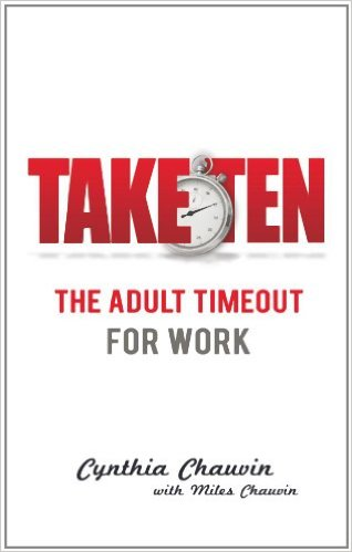 Take Ten - The Adult Timeout for Work - Paperback